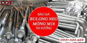 báo giá bulong neo móng m16